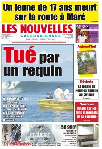 Première page du journal Les Nouvelles Calédoniennes du samedi 7 et dimanche 8 mars 2009. Allez sur leur site Internet pour plus d'informations.