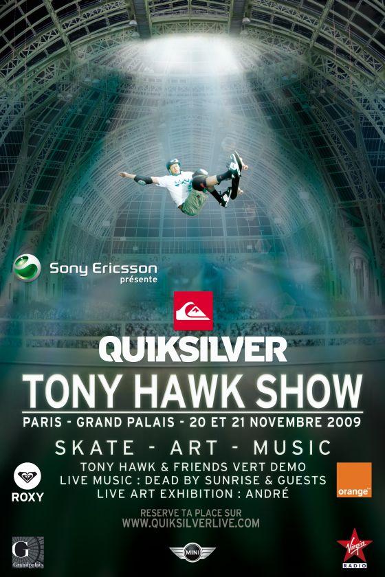 Tony Hawk Show Quiksilver Grand Palais Paris Novembre 2009 Affiche