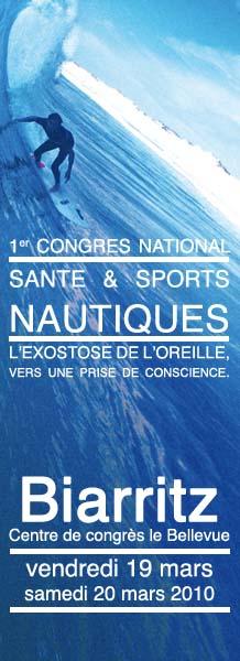 Affiche du premier congrès national Santé et Sports nautiques sur l'exostose du surfeur en Mars 2010 au Bellevue à Biarritz