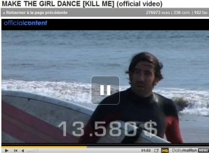 Pierre Mathieu fait du surf dans le clip de Kill Me - make the girl dance - tag : surfeur blaireau