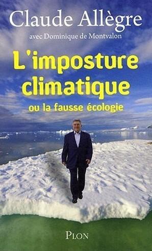Livre : L'imposture climatique ou la fausse écologie