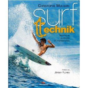 couverture du livre Surf Technik par Christophe Mulquin sur la technique du surf avec Jeremy Flores en couverture.