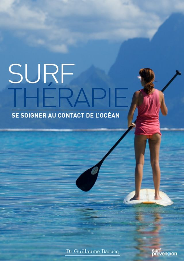 Surf Therapie Couverture du livre par Guillaume Barucq - Surf Prevention Editions