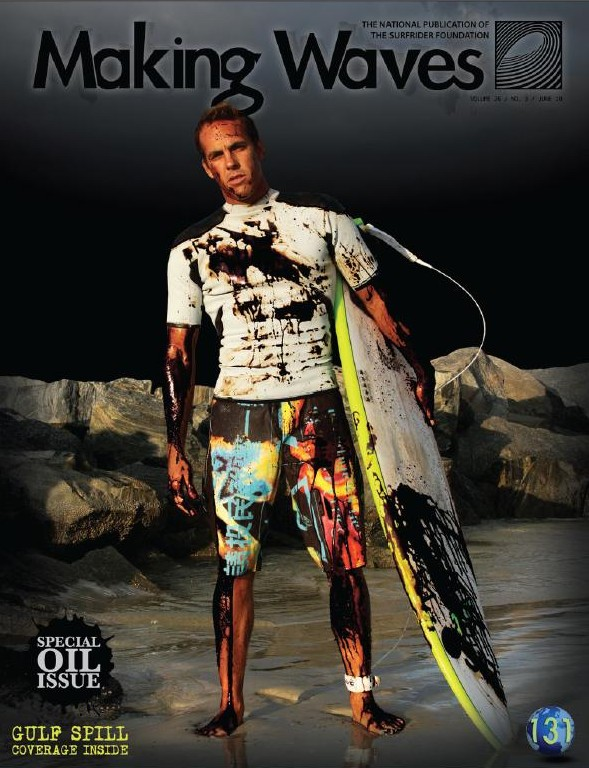 shea lopez - maree noire - surfrider foundation - making waves cover - oil spill surfer