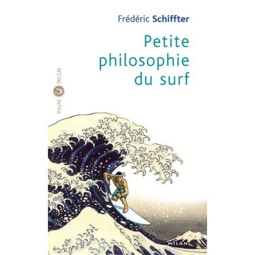 Philosophie à la plage : vivre, c'est surfer !