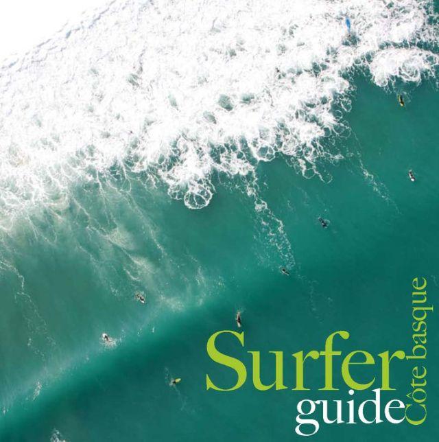 Surfer Guide : le guide pour surfer la cote basque de Jean-Baptiste Gobelet