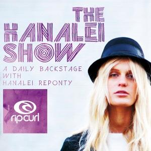 hanalei reponty presente The Hanalei Show pour Rip Curl