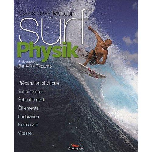 Surf Physik : laisse tomber la clope et l'alcool !
