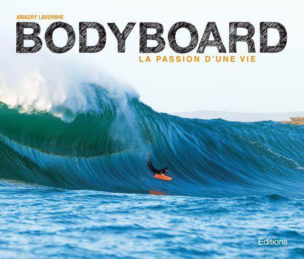Livre : Amaury Lavernhe et la passion d'une vie pour le bodyboard