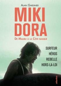Miki Dora - le livre d'Alain Gardinier sur sa vie
